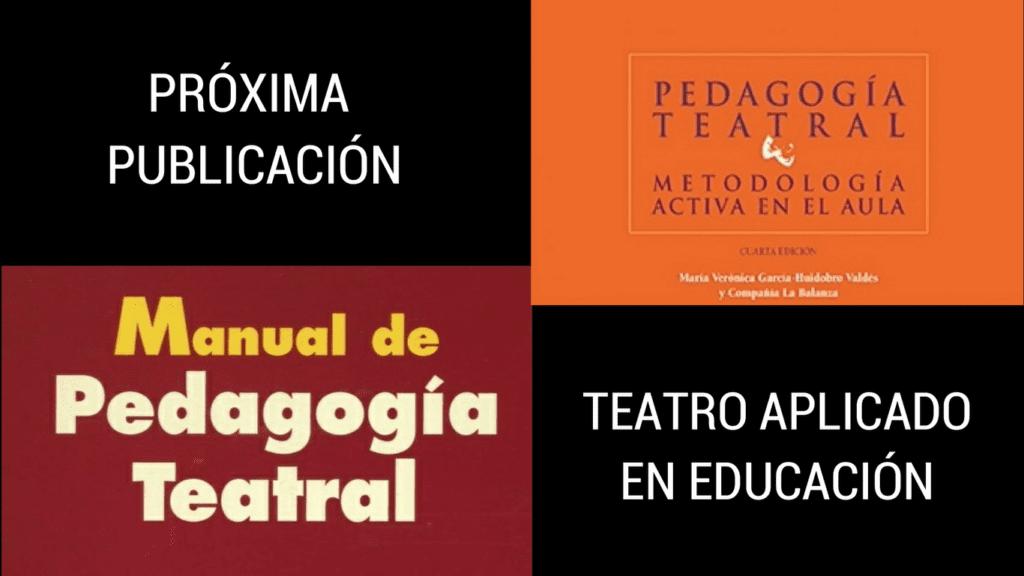Próxima publicación 2020: Teatro Aplicado en Educación